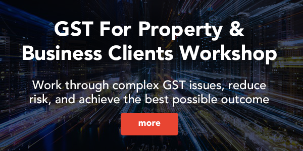 GST for Property & Business Clients Workshop