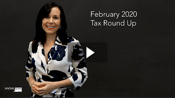 February Tax Round Up