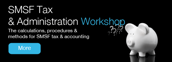 Get the calculations right - SMSF Tax & Admin
